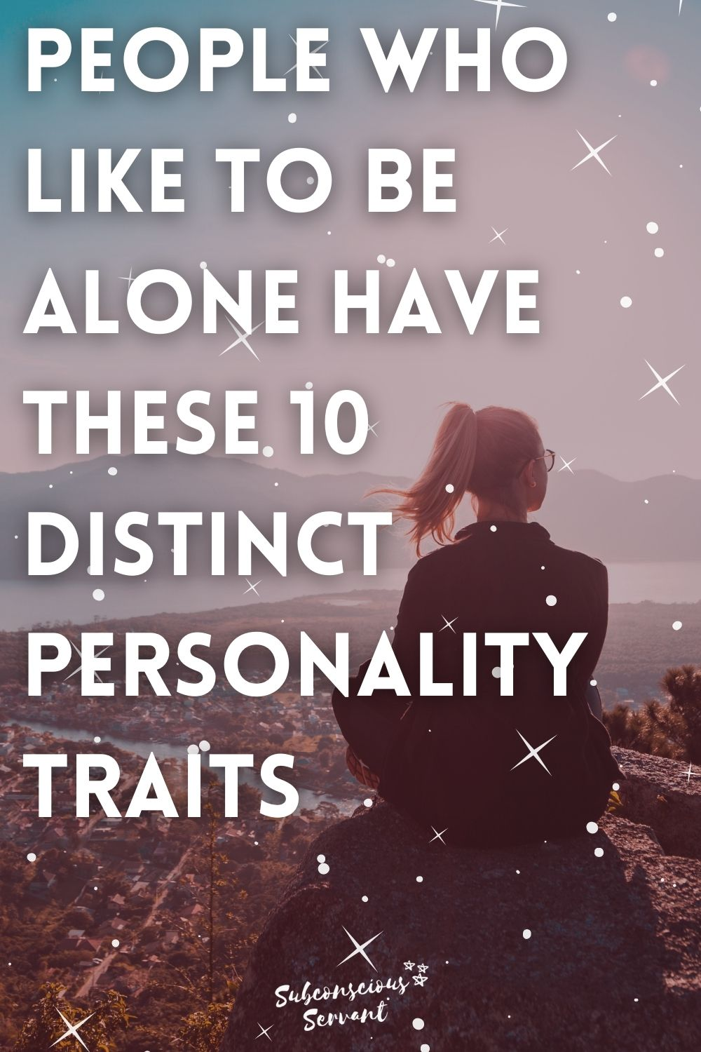 People Who Like To Be Alone Have These 10 Distinct Personality Traits