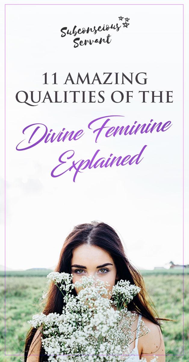 11 Amazing Qualities Of The Divine Feminine Explained