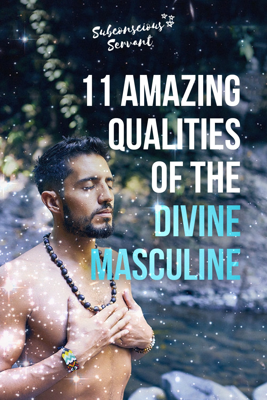 Divine Masculine: 11 Key Qualities Explained