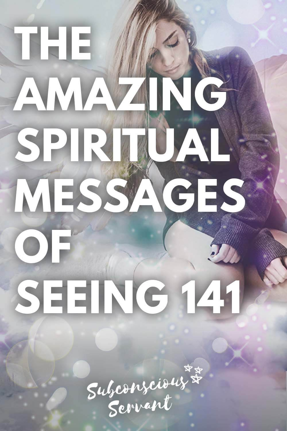 Angel Number 141: The Amazing Spiritual Messages of Seeing 141