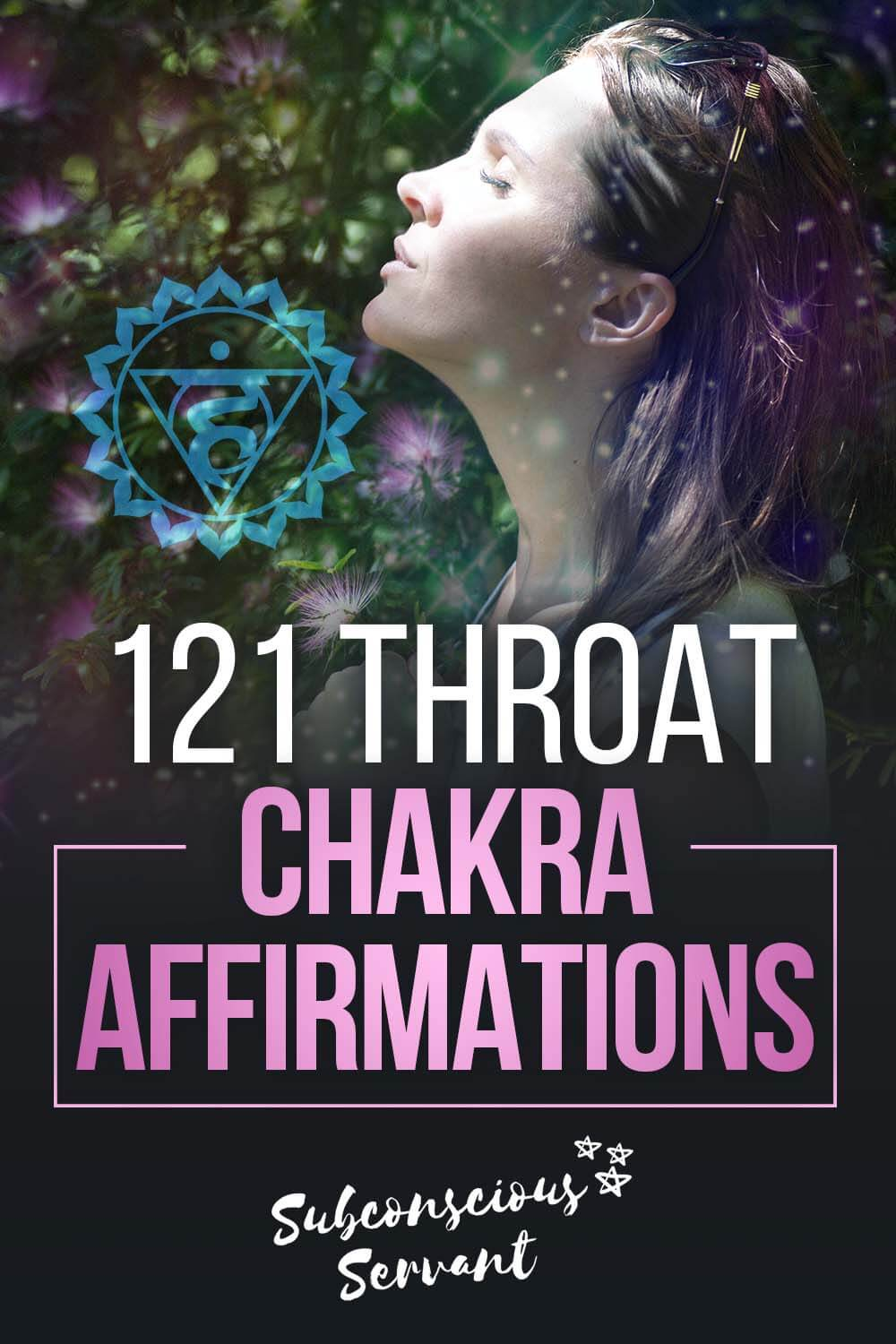 121 Throat Chakra Affirmations + How To Effectively Use Them