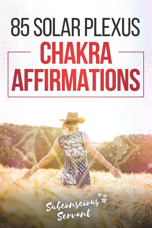 85 Solar Plexus Chakra Affirmations