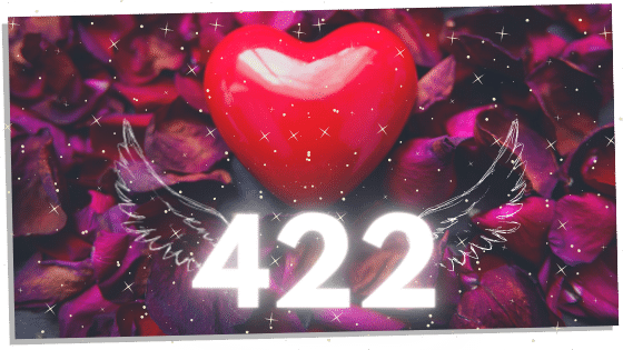 422 and the love meaning
