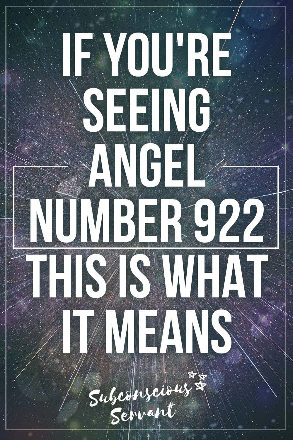 If You\'re Seeing Angel Number 922, This Is What It Means
