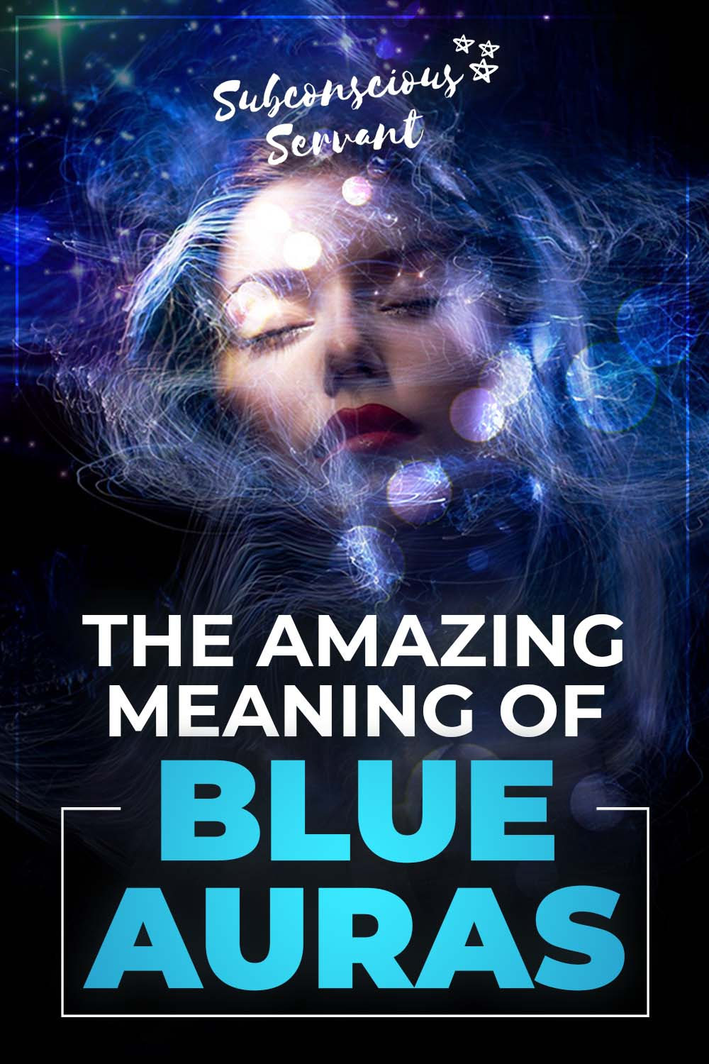 The Amazing Meaning Of All The Blue Auras Types