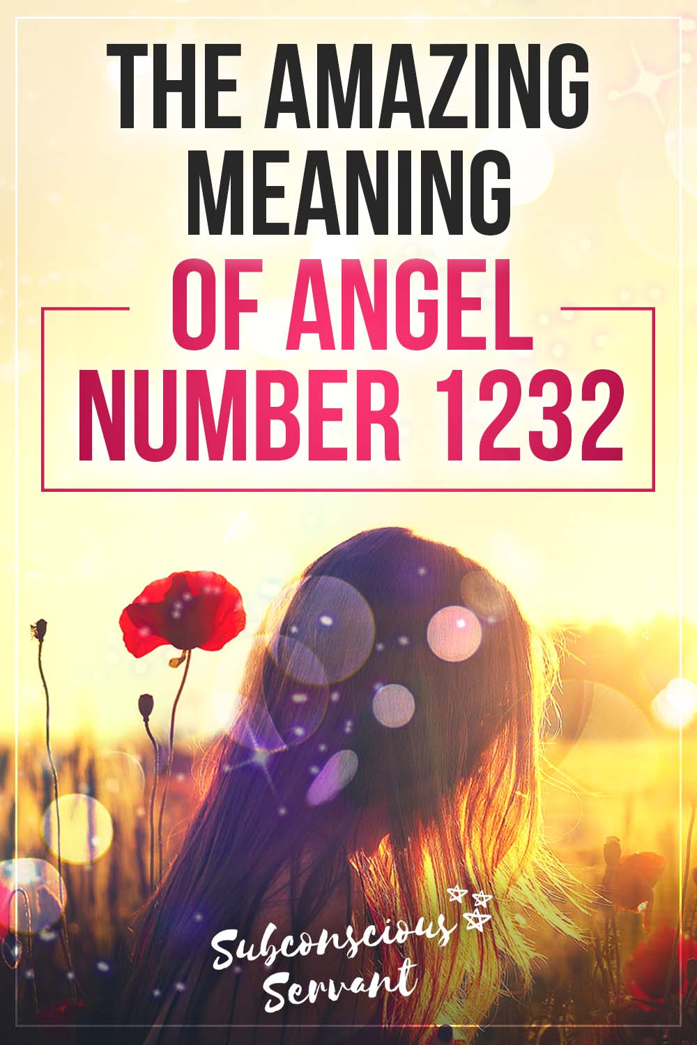 Noticing 1232? The Amazing Meaning Of Seeing Angel Number 1232