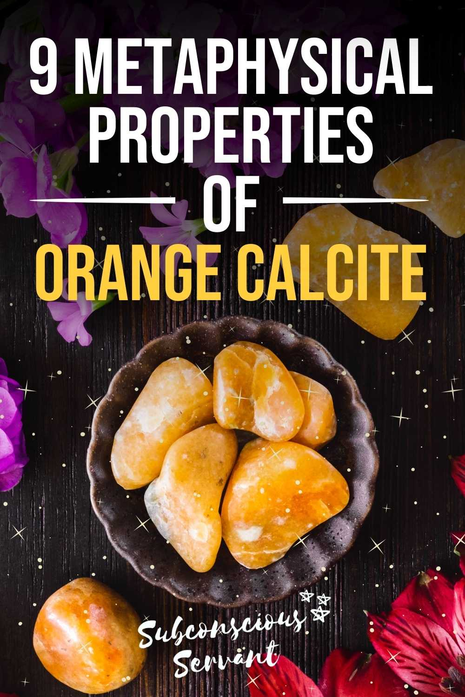 9 Metaphysical Properties Of Orange Calcite
