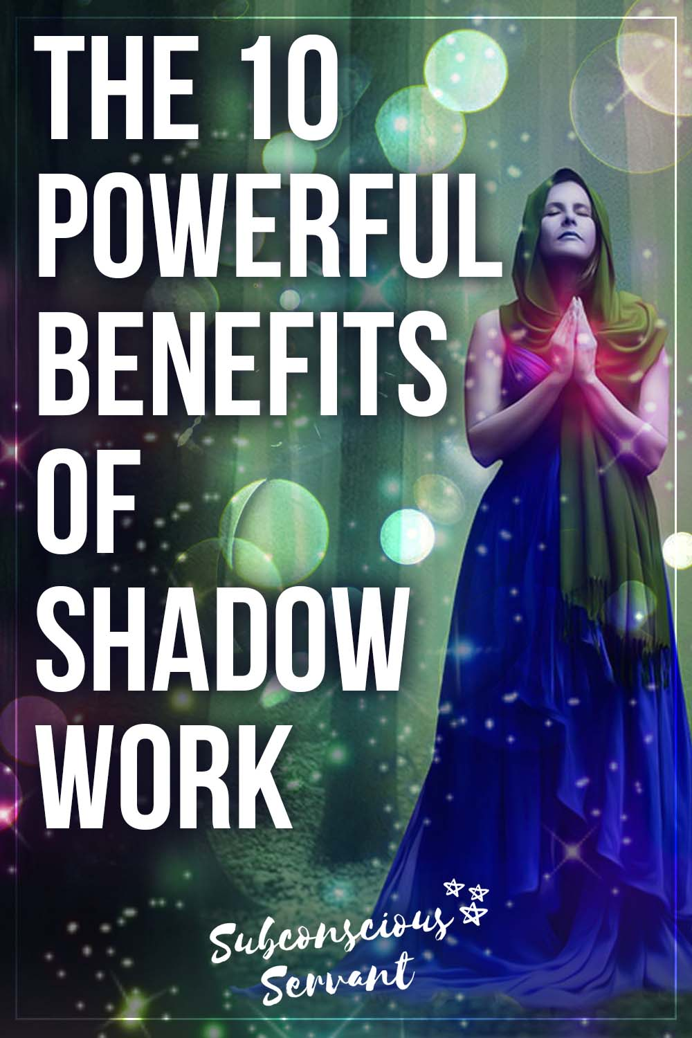 The 10 Benefits Of Shadow Work (Plus Are There Any Dangers?)